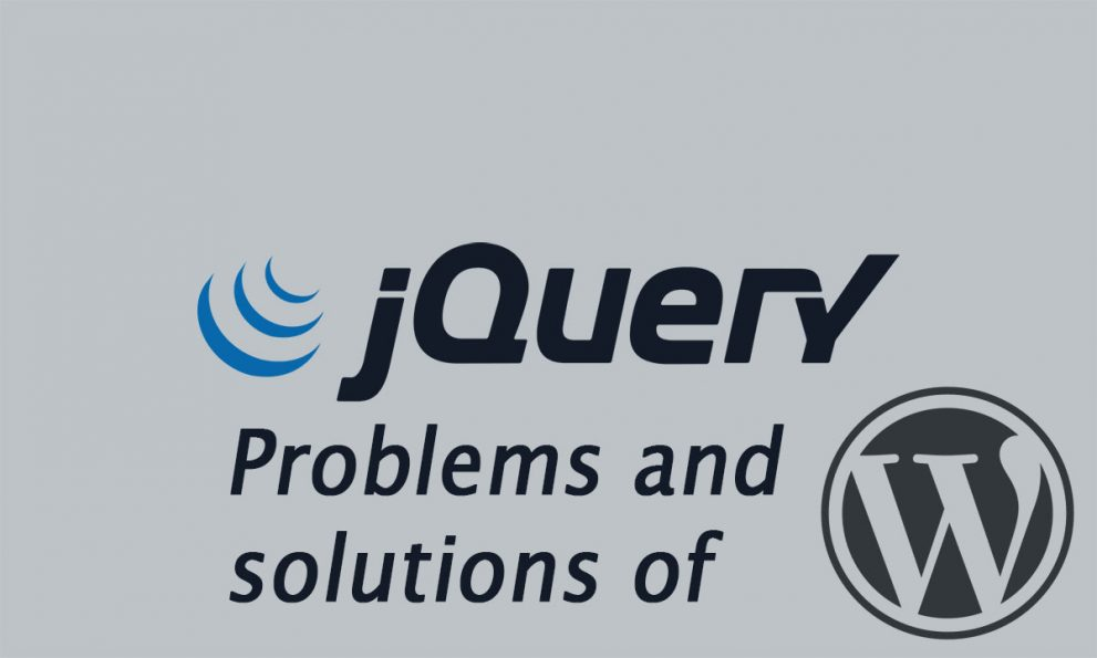 Problems and solutions of WordPress Jquery